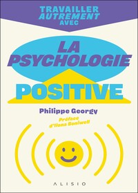 La physchologie positive, livre accompagné par Emmanuelle Jappert, coach littéraire